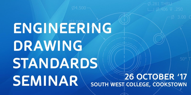 Engineering Drawing Standards BS8888 Event